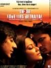 Three- Love, Lies and Betrayal