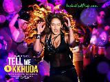 Tell Me O Kkhuda5